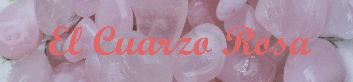 El Cuarzo Rosa